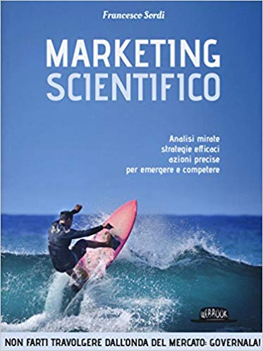 Marketing Scientifico di Francesco Sordi